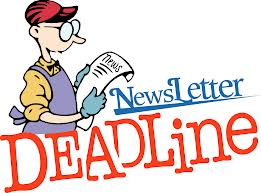 Newsletter deadline